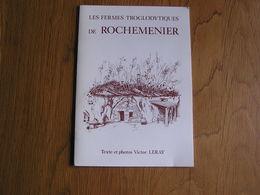 LES FERMES TROGLODYTIQUES DE ROCHEMENIER Régionalisme Louresse Pays De Loire France Histoire Caverne Eglise - Pays De Loire
