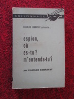 POL2013/4  : 1962 / CHARLES EXBRAYAT / ESPION Où ES TU ? M'ENTENDS TU ?  LE MASQUE - Autres