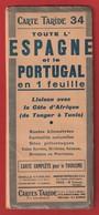 Carte Routière Taride N°34 Espagne Et Portugal Liaison Avec La Côte D'afrique De Tanger à Tunis - Geographical Maps