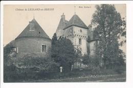 Carte Du Château De LESSARD EN BRESSE  ( Recto Verso ) - Autres Communes