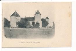 Carte Du Château De SAINT HURUGE Collection Des Châteaux De Bourgogne ( Recto Verso ) - Autres Communes