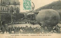 55 SAINT MIHIEL - FETE PATRONALE. GONFLEMENT D'UN BALLON.PLACE DES MOINES - Dirigeables