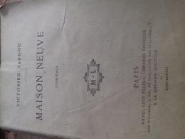 Maison Neuve VICTORIEN SARDOU Michel Lévy 1867 - Theatre