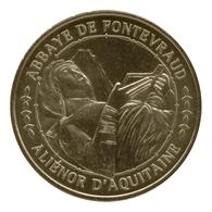Monnaie De Paris , 2011 , Fontevraud L'Abbaye , Aliénor D'Aquitaine - Monnaie De Paris