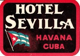 "Hotelaufkleber Etiquette Pour Valise "" Cuba Havana Hotel Sevilla "" Kofferaufkleber Luggage Label Adesivi Per Hotel Decal - Etiquetas De Hotel"