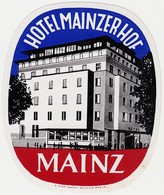 "Hotelaufkleber Etiquette Pour Valise "" Mainz Mayence Hotel Mainzer Hof "" Kofferaufkleber Luggage Label Adesivi Per Hotel - Adesivi Di Alberghi"