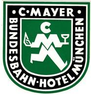 """Hotelaufkleber Etiquette Pour Valise """" München C.Mayer Bundesbahn-Hotel"""" Kofferaufkleber Luggage Label Adesivi Per Hotel - Adesivi Di Alberghi"""