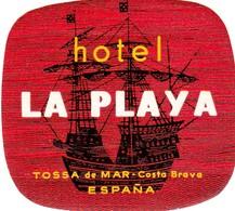 "Hotelaufkleber Etiquette Pour Valise "" Espagna Tossa Hotel La Playa "" Kofferaufkleber Luggage Label Adesivi Per Hotel - Adesivi Di Alberghi"