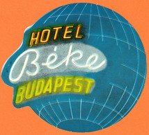 "Hotelaufkleber Etiquette Pour Valise "" Hungary Budapest Hotel Beke "" Kofferaufkleber Luggage Label Adesivi Per Hotel - Adesivi Di Alberghi"