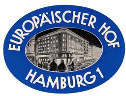 "Hotelaufkleber Etiquette Pour Valise "" Hamburg Hotel Europäischer Hof "" Kofferaufkleber Luggage Label Adesivi Per Hotel - Etiquetas De Hotel"