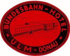 "Hotelaufkleber Etiquette Pour Valise "" Ulm Donau Bundesbahn-Hotel "" Kofferaufkleber Luggage Label Adesivi Per Hotel - Adesivi Di Alberghi"