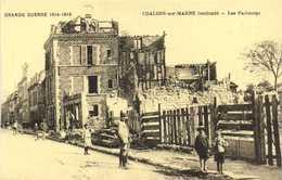 GRANDE GUERRE 1914 1918  CHALONS Sur MARNE Bombardé  Les Faubourgs    RV - Châlons-sur-Marne