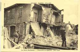 GRANDE GUERRE 1914 1918  CHALONS Sur MARNE Bombardé Rue Titon  RV - Châlons-sur-Marne