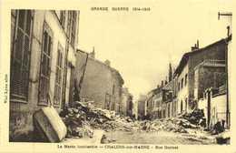 GRANDE GUERRE 1914 1918  CHALONS Sur MARNE Bombardé Rue Garinet 1 RV - Châlons-sur-Marne