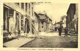 GRANDE GUERRE 1914 1918  CHALONS Sur MARNE Bombardé Rue Garinet 2 RV - Châlons-sur-Marne