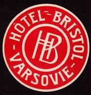 "Hotelaufkleber Etiquette Pour Valise "" Polska Varsovie Hotel Bristol "" Kofferaufkleber Luggage Label Adesivi Per Hotel - Adesivi Di Alberghi"