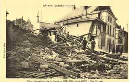 GRANDE GUERRE 1914 1918  CHALONS Sur MARNE Bombardé Rue St Jean  RV - Châlons-sur-Marne