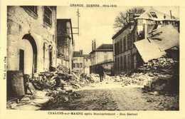 GRANDE GUERRE 1914 1918  CHALONS Sur MARNE Bombardé Rue Garinet 3  RV - Châlons-sur-Marne