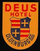 "Hotelaufkleber Etiquette Pour Valise "" Oldenburg I.O. Hotel Deus "" Kofferaufkleber Luggage Label Adesivi Per Hotel - Adesivi Di Alberghi"