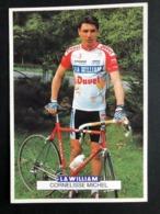 Michel Cornelisse - La William Duvel Chesini - 1992 - Carte / Card - Cyclists - Cyclisme - Ciclismo -wielrennen - Ciclismo