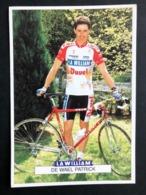 Patrick De Wael - La William Duvel Chesini - 1992 - Carte / Card - Cyclists - Cyclisme - Ciclismo -wielrennen - Ciclismo