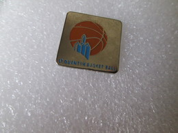 PIN'S     BASKETBALL   SAINT QUENTIN - Baloncesto