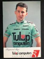 Raymond Meijs - Tulip Computers - 1992 - Carte / Card - Cyclists - Cyclisme - Ciclismo -wielrennen - Ciclismo