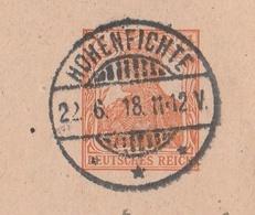 Deutsches Reich Karte Mit Tagesstempel Hohenfichte 1918 Leubsdorf LK Mittelsachsen Mit Zusatz Militärverinsbund Flöha - Ganzsachen