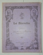 ANCIEN CAHIER ECOLE LE BISONTIN PERSONNAGES CÉLÈBRES VICTOR HUGO PASTEUR BESANCON - Blotters