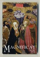 Magnificat - N°223 - Juin 2011 - Visuel : Détail Peinture Retable : L'ascension Du Christ ; Par Jaume Ferrer II - Books, Magazines, Comics
