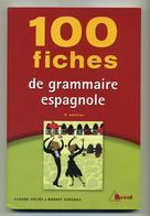 100 Fiches De Grammaire Espagnole (2ème édition) - Claude Héliès, Robert Vergnes - Bréal - Learning Cards
