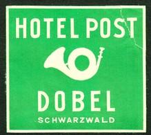"Hotelaufkleber Etiquette Pour Valise "" Dobel Baden Schwarzwald Hotel Post "" Luggage Label Adesivi Per Hotel - Adesivi Di Alberghi"