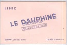 Buvard  Le Dauphiné Libéré Saône Et Loire - Bon état - Blotters