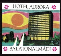 """Hotelaufkleber Etiquette Pour Valise """" Hongrie Balatonalmadi Hotel Aurora """" Luggage Label Adesivi Per Hotel - Adesivi Di Alberghi"""
