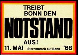 """Kofferaufkleber Deutschland 1968 !!!! """" Treibt Bonn Den Notstand Aus - 11.5. Sternmarsch Auf Bonn """" D.Zeitgeschichte - Adesivi Di Alberghi"""