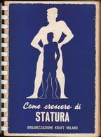 Come Crescere Di Statura, Kraft Milano, 1959, Ginnastica Gym Gymnastics Gimnasia Gymnastik  LIB00025 - Sport