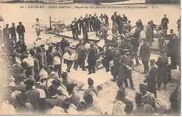ILE De RE  ( 17 ) -  SAINT MARTIN  - Départ  De Forçats Pour La Guyane - Prison