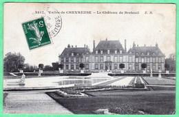 2317 - VALLEE DE CHEVREUSE - CHOISEL - LE CHATEAU DE BRETEUIL - France