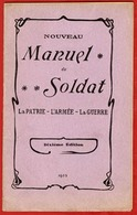** LIVRE  MANUEL  Du  SOLDAT  1903 ** - 1914-18