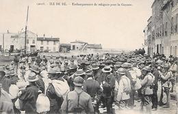 ILE De RE  ( 17 ) -  SAINT MARTIN  - Embarquement De Relégués Pour La Guyane - Prigione E Prigionieri