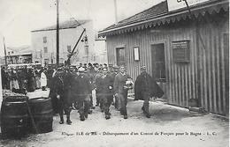 ILE De RE  ( 17 )  - Débarquement D'un Convoi De Forçats Pour Le Bagne - Prison