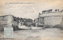 ILE De RE  ( 17 ) - Départ Des Condamnés - Prison