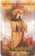 Poland - TP - Saint Kazimierz, 400 Years Of Canonization - D-069 - 2002, 25U, 30.000ex, Used - Polonia