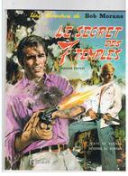 Bob Morane Le Secret Des 7 Temples Texte De VERNES Dessins De FORTON Ediitions DARGAUD De 1972 - Bob Morane