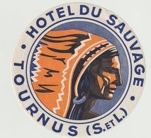 Luggage Labels Label Hôtel - Etiquettes - TOURNUS HOTEL DU SAUVAGE - Non Classificati