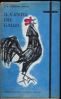 Il Canto Del Gallo, J.A. Gimenez Arnau, Libreria Spagnola 1956, LIB00029 - Novelle, Racconti