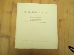 Albert Servaes De Kruiswegstaties Gesigneerd 32 Blz - Histoire