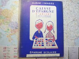 Caisse D'épargne D'Amiens Epargne Scolaire Album De 117 Images - Documentos Antiguos
