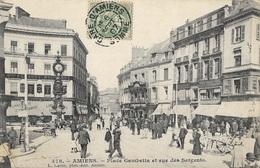AMIENS - Place Gambetta Et Rue Des Sergents - Amiens
