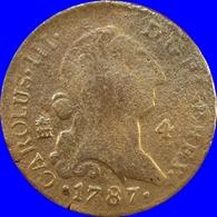 Espagne Spain Espanha 4 Maravedis 1787 - Sonstige